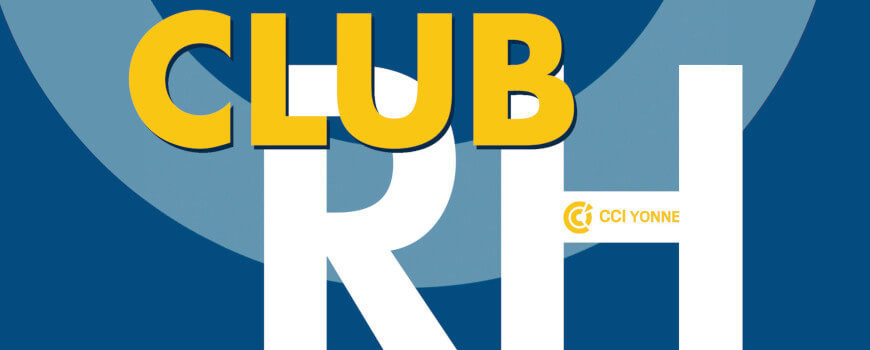 Club RH – 17 juin 2021