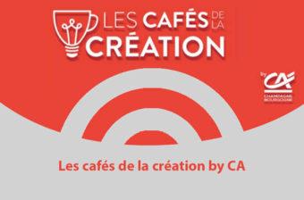 Les cafés de la Création by CA