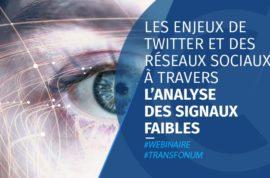 Les enjeux des réseaux sociaux à travers l'analyse des signaux faibles
